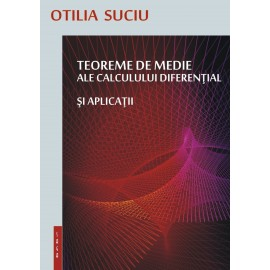 Teoreme de medie ale calculului diferențial și aplicații